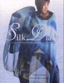 Silk Diary: An Artist's Journey from Moscow to Mendocino by Natasha Foucault and Jeanne-Michele Salander 2006